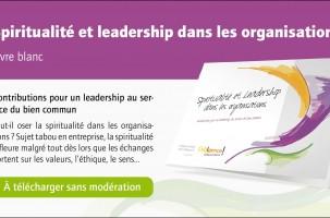 Spiritualité et Leadership dans les organisations – Télécharger gratuitement le livre blanc